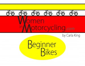 Motorcycling  for Women: Beginner Bikes