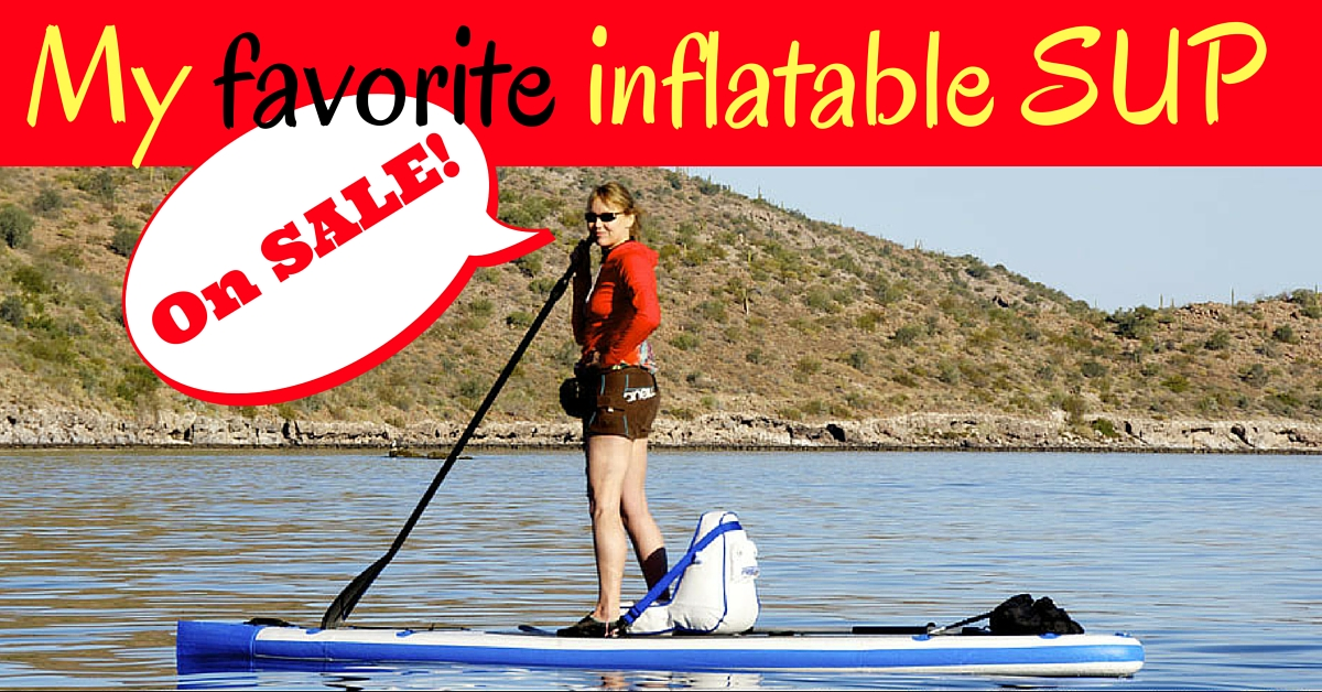 My favorite SUP on sale