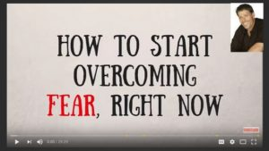 How to start overcoming fear, right now
